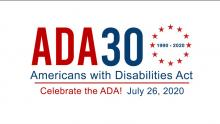 a graphic saying Celebrate ADA 30 years 1990 to 2020